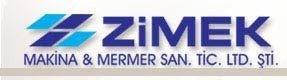 Zimek Makina Mermer San. Tic. Ltd. Şti.