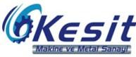 Kesit Makine Ve Metal San.Tic.Ltd.Şti