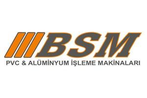 Bsm Pvc Ve Alüminyum İşleme Makinaları