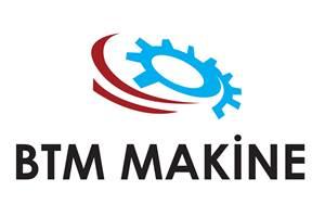 BTM Makine Dış Tıcaret Ve Sanayi Ltd.Şti.